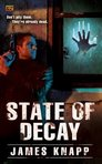 Q&A with James Knapp, Author of State of Decay