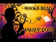 BOOKS READ 'N' MAKEUP DONE'S GROUP