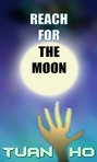 Reach For The Moon FREE on AMAZON for 3 days!