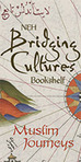 Bridging Cultures Bookshelf: Muslim Journeys