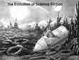The Evolution of Science Fiction