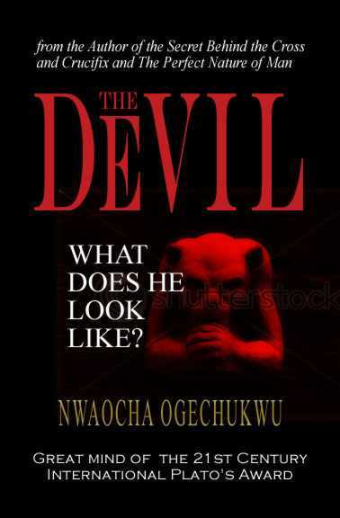 Nwaocha The Great Mind's book The Devil: What Does He Look Like? is an academic work that takes an unbiased look at the various appearances of satanic figures in different cultures through history, religion, and art. Although he focuses on Christianity and Judaism, Friday includes ancient mythologies, Islam, and Hinduism. The book references multiple encyclopedias, authors (like John Milton and William Blake), and theologians (like Justin the Martyr and Thomas Aquinas) as well as primary texts like the Bible and the Quran. Due to the nature and style of the book, it will appeal to theologians, apologists, Bible professors, and university Bible students. Nwaocha The Great Mind's books will soon be listed in http://www.pdbookstore.com/