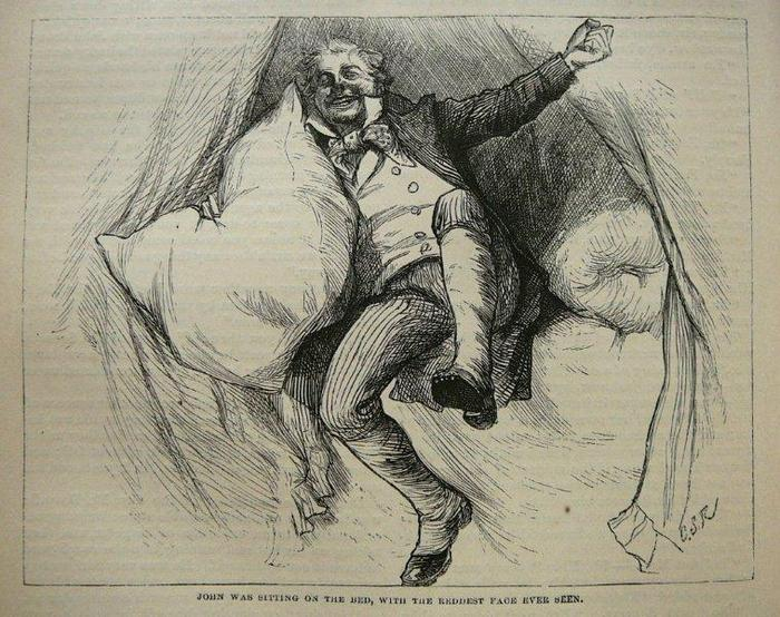 """From the 1875 Household Edition of Nicholas Nickleby by Charles Dickens. Illus. by C.S. Reinhart.  """"John was sitting on the bed, with the reddest face ever seen."""""""
