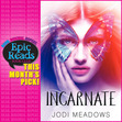 Check out this month's Epic Reads Book Club pick, INCARNATE! Start the discussion in our forums!