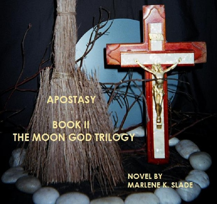 APOSTASY  (Book II of The Moon God Trilogy)  by: Marlene K. Slade  Born of the same bloodline and destined to destroy one another finds two souls without a way, still searching for choice.  One's view seen from above the earth as a powerful being of Heaven's highest winged ministry and the celestial scry's mighty sentry.  The other's station shown from a world below as the superior witch and princely lord of the damned.  The passing of their time as brothers has long since gone, but their connection remains unceasingly strong.  As one a part of the other, which the other is not, the angelic one of their make has settled into a vessel possessing the supreme nature of God's goodness and the might and valor of a champion Knight.  A savior of lost souls vested and collared in the revered position of a Roman Catholic Priest.  A man of God committed and destined to bring an end to the cursed evil, which has root itself inside his family tree, and taken the lives of all his ancestors and cherished loved ones.    The path of one will be tested by the seductive trappings of a witch and a previous born of the flesh existence that will pull into question the true quest of the guardian of the moonlit sky.    Book II in The Moon God Trilogy has the divided sons of the bloodline at odds with each other and within themselves by a bond felt to last throughout infinity.  Will these sworn enemies find a way to unite and end the conflict that threatens all in existence?  Or will bringing the two together open the gates of eternal Hell and create a new and more powerful God?    One man of the cloth has been birthed with the faith and fortitude to see evil undone, but the truth as to its exact origination and seemingly indestructible existence may lie elsewhere and guide the heart of an anointed hero away from a world he never truly knew.    Apostasy is a renunciation of a religious faith.  Abandonment of a previous loyalty. Deflection…     Apostasy (Book II of The Moon God Trilogy) Cop