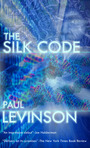 """author's cut"" Kindle and Nook edition of The Silk Code, published August 2012, new cover by Joel Iskowitz"