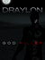 Draylon: God Killer