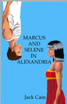 A love story. Romeo and Juliet in the time of Cleopatra.