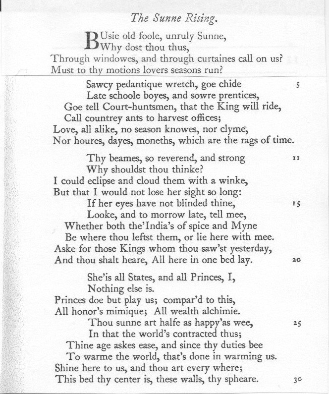 sun rising john donne essays In the sunne rising, the poet john donne dramatizes the conflict between the sun and the speaker, an egotistical young man in bed with his lover.