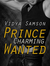 Prince Charming Wanted; Dowry Seekers Kiss Off! (hilarious romantic comedy set in India)