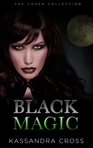 This heart racing paranormal suspense romance is filled with wicked witches, powerful alpha males and a whole lot of black magic… you have been warned…!  www.amazon.com/author/kassandracross