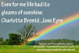 Even for me life had its gleams of sunshine.