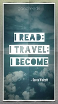 I read; I travel; I become