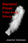 Danann Frost Falls from Grace - Sampler