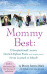 MommyBest: 13 Inspirational Lessons Derek & Dylan's Mom (and maybe yours) Never Learned in School