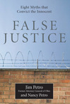 False Justice — Eight Myths that Convict the Innocent