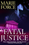 Fatal Justice (Fatal Series, Book 2, January 3, 2011)