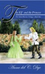 The Elf and the Princess, book one of The Silent Warrior Trilogy.
