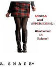 Angela and Super School: Whatever it Takes!