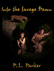 Into the Savage Dawn -Available from Willow Moon Publishing