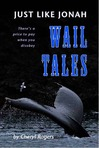 Just Like Jonah Wail Tales Preview