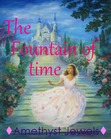 The Fountain of Time (Fairytale Extinctions #3)