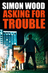 Asking For Trouble (Excerpt)