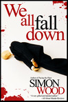 WE ALL FALL DOWN (An Excerpt--Chapter 15)