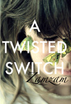 A Twisted Switch