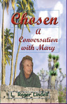 Chosen A Conversation with Mary