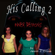 His Calling 2: Inner Demons Sample Chapter