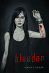 Bleeder [Blood Magic, Book 1]