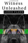 Witness Unleashed excerpt
