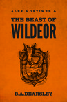 Alex Mortimer & The Beast of Wildeor