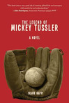 Excerpt from The Legend of Mickey Tussler (2)