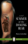 Summer of the Dancing Bear, historical novel