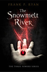 The Snowmelt River excerpt