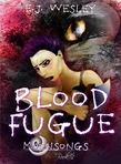 Excerpt - Blood Fugue, Moonsongs Book 1