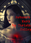 Autumn's Mark (Autumn Wyre Series #3)