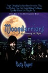 Moonwarriors: Guardians Of The Night