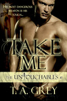 Take Me: Chapter One