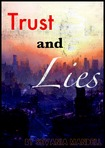 Trust and Lies
