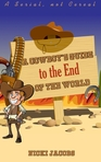 A Cowboy's Guide to The End of The World