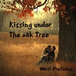 Kissing under the oak tree - short story