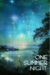One Summer Night(it's short but finished:D)
