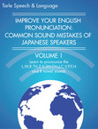 Improve Your English Pronunciation: Common Sound Mistakes of Japanese Speakers