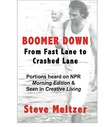 BOOMER DOWN: From Fast Lane to Crashed Lane