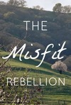 The Misfit Rebellion