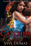 Soul Catcher Dueling with the Devil book 1