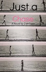 Just A Chase